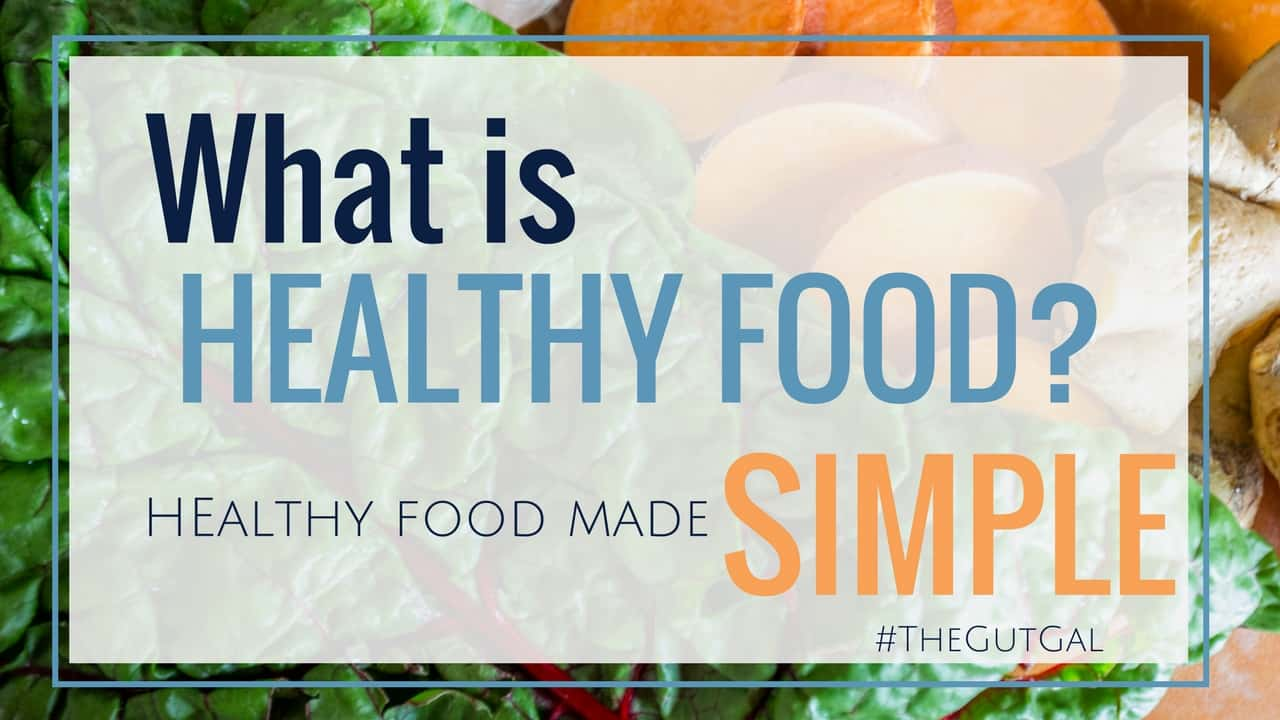 what is healthy food