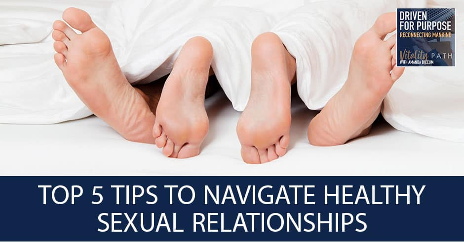 WELLNESS WEDNESDAY- Top 5 Tips To Navigate Healthy Sexual Relationships