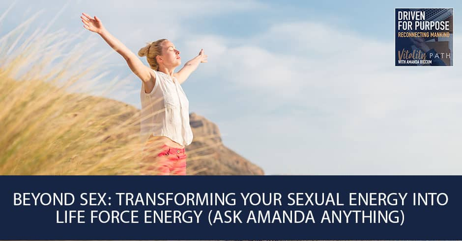 How to harness your sexual energy