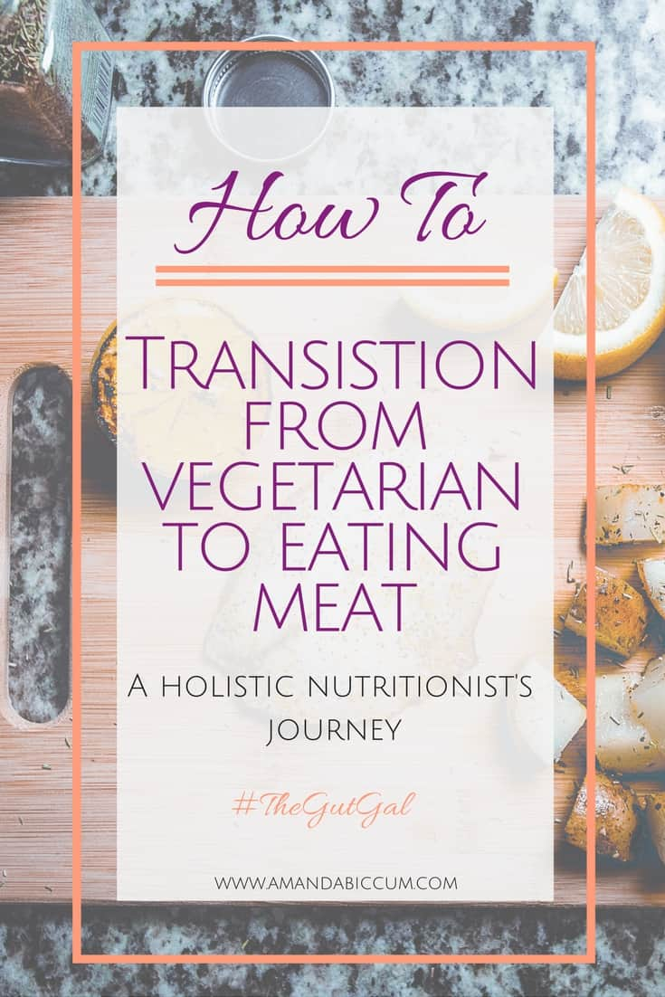 how to transistion from vegetarian to eating meat