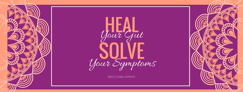 Heal your Gut Heal your Symptoms with #TheGUTGal