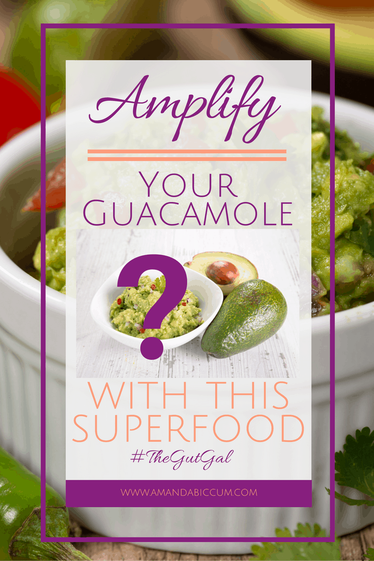 You'll be shocked when you find out what superfood I've added to my guacamole! How to amplify your guacamole - click the picture!