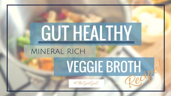 Gut Healing 'Veggie Broth'