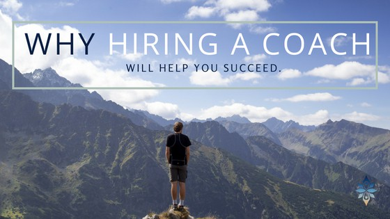 Why Hiring a coach will help you succeed