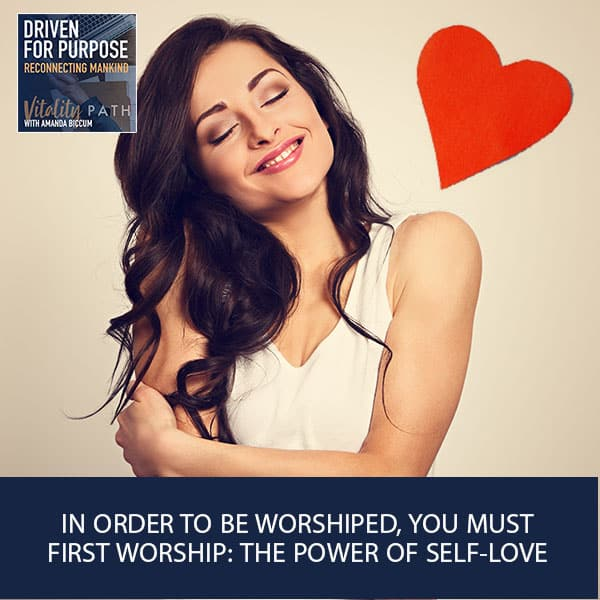 DFP 39 | The Power Of Self Love